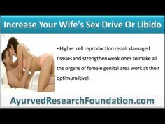 This video describes what can i do to increase my wife's sex drive or libido naturally.
