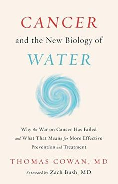 Reading books Cancer and the New Biology of Water EPUB - PDF - Kindle Reading books online Cancer and the New Biology of Water with easy simple steps. Cancer and the New Biology of Water Books format, Cancer and the New Biology of Water kindle, pdf online Got Books, Books To Read, Somatic Mutation, Us Cellular, Free Pdf Books, Science Books, What To Read, App, Book Photography