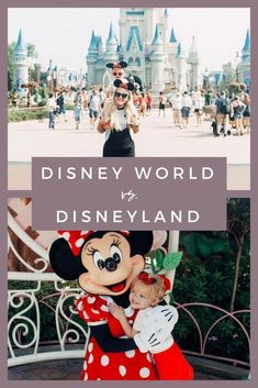 disneyland california and disney world comparison vs. which is better travel guide best tips and tricks