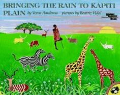 Bringing the Rain to Kapiti Plain...Verna Aardema.  Illustrated by Beatriz Vidal.  Multicultural story from Kenya told as a nursery rhyme.  Notable Children's Trade Book in the Field of Social Studies, Reading Rainbow Selection.