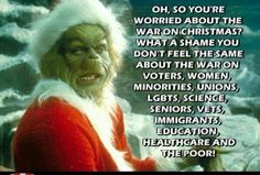 War on Christmas. .. what a crock of...