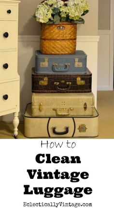 How to Clean Vintage Luggage - to have it looking (and smelling!) like new! eclecticallyvintage.com