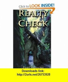 Realty Check (9780738819556) Piers Anthony , ISBN-10: 0738819557  , ISBN-13: 978-0738819556 ,  , tutorials , pdf , ebook , torrent , downloads , rapidshare , filesonic , hotfile , megaupload , fileserve