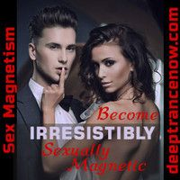 Sex Magnetism 6 hypnosis - Deep Trance Now Hypnotic Language Patterns Demo http://www.deeptrancenow.com/sex-magnetism.php