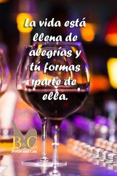 La vida está llena de alegrías y tú formas parte de ella. #vino #Entrechuelos #Jerez #tempranillo #wine #winelover #winery #bodega #TiendasOnline #Gourmet #bottleandcan #Granada #Andalucia #Andalusia #España #Spain www.tienda.bottleandcan.com 🍷🍴 📞 +34 958 08 20 69 📲 +34 656 66 22 70