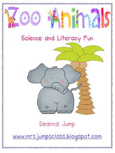 Zoo Animals Science and Literacy Fun by Deanna Jump