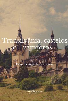 #Transilvânia, castelos e... vampiros...