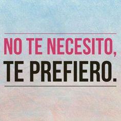No te necesito....