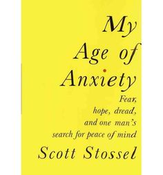 A riveting, revelatory, and moving account of the author's struggles with anxiety, and of the history of efforts by scientists, philosophers, and writers to understand the condition  As recently as thirty-five years ago, anxiety did not exist as a diagnostic category. Today, it is the most common form of officially classified mental illness. Scott Stossel gracefully guides us across the terrain of...