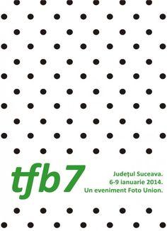 TFB7 - ispita pentru bloggeri si pasionati de fotografie!