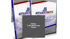 Affiliate Traffic MasterClass Review
