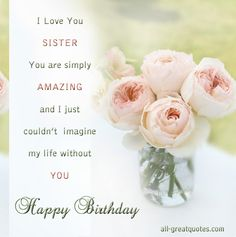 I Love You Sister Are Simply Amazing