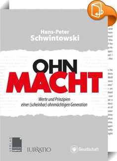 """Ohn-Macht    ::  """"Wir wollten Gerechtigkeit und bekamen den Rechtsstaat"""" - so hat die DDR-Bürgerrechtlerin Bärbel Bohley kurz nach der Wende enttäuscht formuliert  Dieser Satz spiegelt das Lebensgefühl der allermeisten Menschen in unserem Lande. Wir, das einfache Volk, stehen dem allmächtigen Staat ohnmächtig gegenüber. So jedenfalls empfinden die meisten Menschen. Aber - stimmt das wirklich?  Könnte es sein, dass Menschen von heute mächtiger sind als die Generationen vor ihnen, sie di..."""
