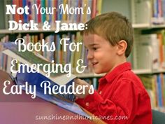 Not Your Mom's Dick & Jane: Books For Emerging & Early Readers  New titles that are sure to engage the new readers at your house!  sunshineandhurricanes.com