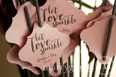 Love this saying for the sparkler sign!