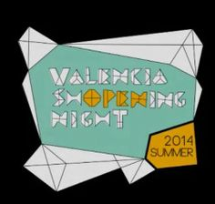 #Valencia #Shopping #Night ^_^ http://www.pintalabios.info/es/eventos_moda/view/es/1612 #ESP #Evento #Promociones