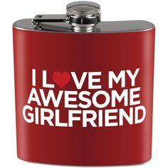 I Love My Awesome Girlfriend Full Wrap Steel Flask