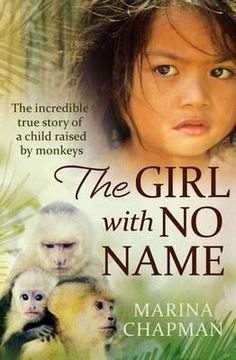 """The Girl with No Name is an awesome true story of a girl's survival after abduction, being left in the jungle at aged 5, being adopted by monkies, being """"rescued"""" by hunters only to be sold to a brothel as a slave. As if the first 10 years of her life weren't bad enough, she ran away, became a street kid and then was employed by unscrupulous mafia family who abused her. She was aided by her neighbour to a convent and then to live with her neighbour's daughter in the country. Book 2 soon I…"""