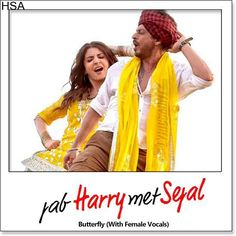 http://hindisingalong.com/butterfly-with-female-vocals-jab-harry-met-sejal.html  Name of Song - Butterfly (With Female Vocals) Album/Movie Name - Jab Harry Met Sejal Name Of Singer(s) - Nooran Sisters, Sunidhi Chauhan, Aman Trikha, Dev Negi Released in Year - 2017 Music Directo...
