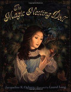 The Magic Nesting Doll by Jacqueline K. Ogburn, http://www.amazon.com/dp/0803724144/ref=cm_sw_r_pi_dp_8Ybcrb1SZ69DV