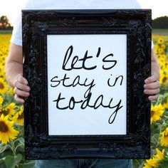 Let's Stay In Today 11x14 now featured on Fab.