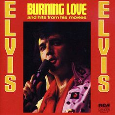 Elvis Presley-Burning Love & Hits From His Movies