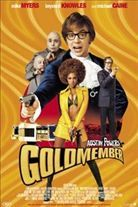 Austin Powers in Goldmember (2002). [PG-13] 94 mins. Starring: Mike Myers, Beyonce Knowles, Seth Green, Robert Wagner, Verne Troyer, Mindy Sterling, Michael Caine, Fred Savage, Clint Howard, Nathan Lane, Katie Couric and Kristen Johnston