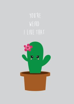 Postkaart cactus You are weird kaart ansichtkaart decoratie kinderkamer babykamer humor grappig vrolijk