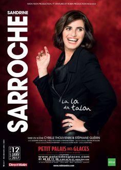La Loi du Talon, one woman show de Sandrine Sarroche