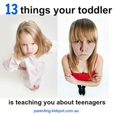 What would you add to our list? 13 things your toddler is teaching you about teens > http://kidspot.me/19469wp