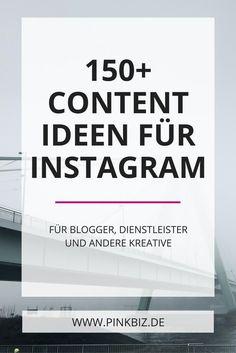 Instagram für Blogger, Freelancer und Entrepreneure. Erhalte über 150 einfach umzusetzende Content Ideen für Instagram.