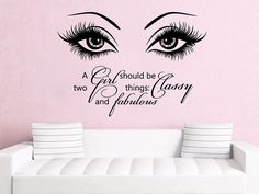 Quote Wall Vinyl Decal - Quote Stickers - Eye Decals - Wall Murals for Girl Room - Beauty Salon Wall Art - Beauty Salon Decor - Make Up Vinyl Wall Quotes, Vinyl Wall Decals, Quote Wall, Wall Stickers, Beauty Salon Decor, Beauty Bar, Salon Quotes, Hair Quotes, Salon Signs