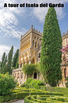 Isola del Garda is the largest island on Lake Garda near the village of San Felice del Benaco in Italy. Although it is privately owned, access is allowed to visitors in the summer months.