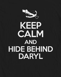 Walking Dead - Keep Calm and Hide beshind daryl , White , grey and Black Tshirt. $16.99, via Etsy.