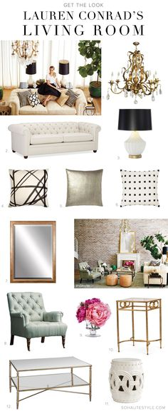 Lauren Conrad Home Apartment Get The Look (love to steal a few ideas from this)