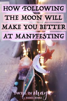 How the moon phases correlate to manifestation and how you can use them to help you manifest better
