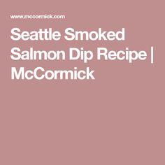 Seattle Smoked Salmon Dip Recipe | McCormick