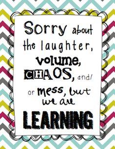A quiet classroom is not a productive classroom.