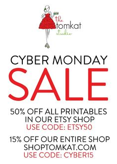 CYBER MONDAY SALE at The TomKat Studio! Details here: http://www.thetomkatstudio.com/cybermonday/