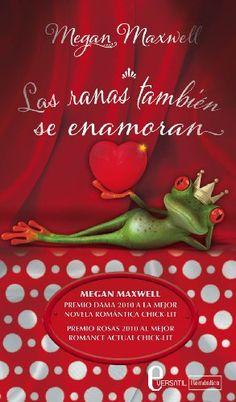 Las ranas también se enamoran eBook: Megan Maxwell: Amazon.es: Tienda Kindle