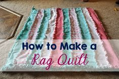 Late Night Crafts  Creations: DIY Rag Quilt