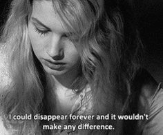 Not one.<<< of corse it would make a difference! It doesn't matter who you are, love yourself, and know inside that I love you