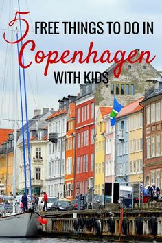 Nyhavn Harbor | 5 Free things to do in Copenhagen with kids | Denmark with kids