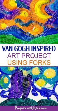 Paint Van Gogh's Starry Night using forks! Learn about creating movement and texture in painting like Van Gogh with this fun and engaging art project that will have your kids wanting to paint with forks over and over again! #artprojectsforkids #vangogh #projectswithkids