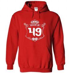 Made in 49 - Hoodie, t shirt, hoodies, t shirts T-Shirts, Hoodies (39.9$ ==► BUY Now!)
