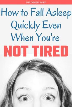 Are you struggling to fall asleep when your not tired? Maybe you have just worked a busy afternoon after shift and you cannot switch off? Here are 19 incredible tips on how to fall asleep quickly even when you not tired. | theothershift.com | #shiftworksleepingtips #sleepinglifehacks #shiftworkbreathingtechniques #sleepingtips #nursing #newnurse How To Fall Asleep Quickly, Fall Asleep Instantly, Ways To Fall Asleep, How To Sleep Quickly, How To Sleep Instantly, How To Sleep Faster, How To Get Sleep, Sleep Better, Shift Work Sleep Disorder