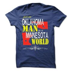 Oklahoma Man In A Minnesota World - #gifts for guys #personalized gift. TRY => https://www.sunfrog.com/LifeStyle/Oklahoma-Man-In-A-Minnesota-World.html?68278