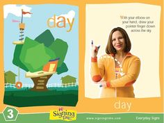 "The Sign of the Week is DAY! Find it on Baby Signing Time DVD Vol. A New Day, as well as signs for outside and things you see when you're ""strollin! Sign Language Book, Sign Language For Kids, Sign Language Phrases, Learn Sign Language, American Sign Language, Baby Signing Time, Learn To Sign, Toddler Teacher"