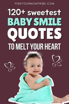 Over a hundred of the most heart-warming baby smile quotes to describe the wondrous smile of your baby boy or little girl. #baby #smile #quotes #captions #cute #babyquotes #bestbebysmilequotes #heart #lovebaby #smilelove Newborn Baby Quotes, Cute Baby Quotes, Baby Girl Quotes, Son Quotes, Daughter Quotes, Smile Quotes, Baby Captions, Cute Captions, Second Baby