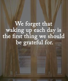 Double TAP if you agree. We forget that waking up each day is the first thing we should be grateful for. - try Nutrisystem today! Inspirational Quotes Pictures, Motivational Quotes, Uplifting Quotes, Positive Words, Positive Quotes, Grateful Quotes, Daily Mantra, Power Of Positivity, Love Words